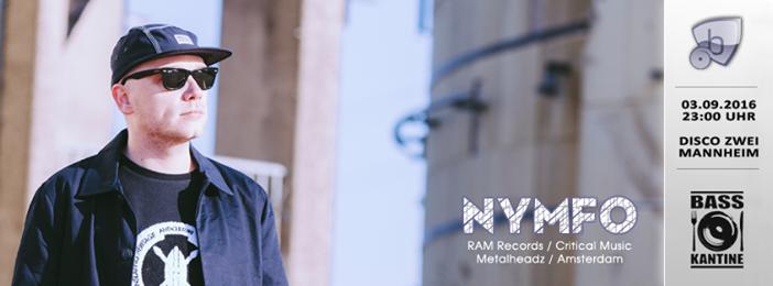 03.09.2016: Basskantine präsentiert NYMFO (NL | RAM, Metalheadz, Critical)