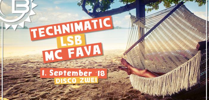 01.09.2018: Basskantine präsentiert Technimatic / LSB / MC Fava