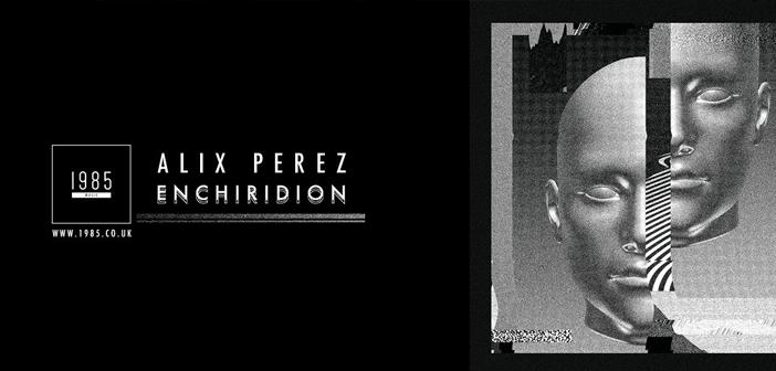 Alix Perez – Enchiridion EP (ONEF012)