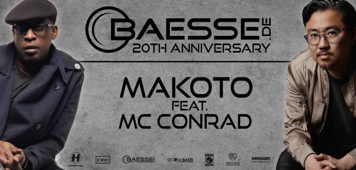01.06.2019: Baesse.de 20th Anniversary pres. Makoto feat. MC Conrad