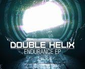 Double Helix – Endurance EP – T3K Recordings