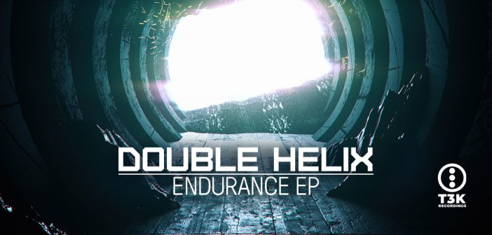 Double Helix – Endurance EP – T3K Recordings